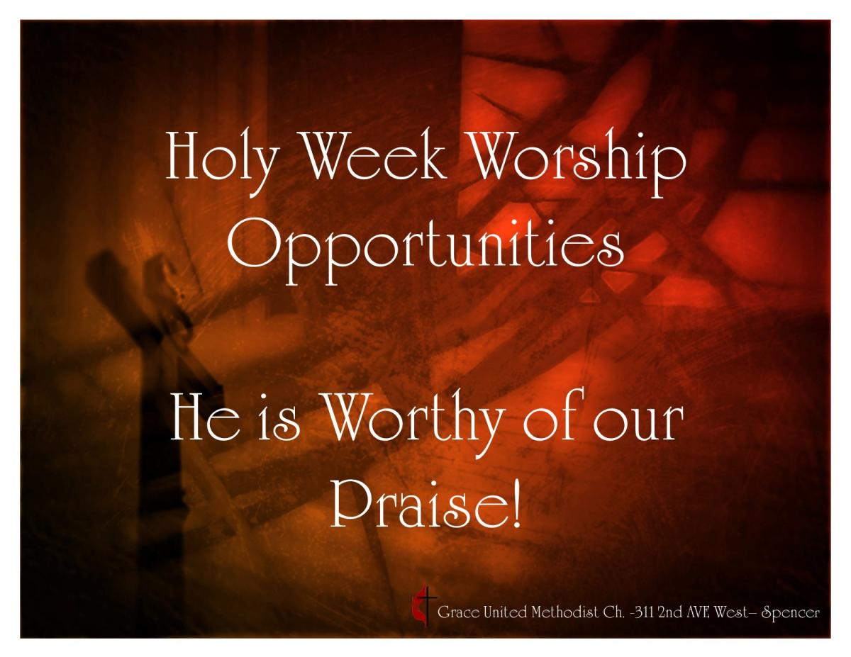 Holy Week Worship Opportunities